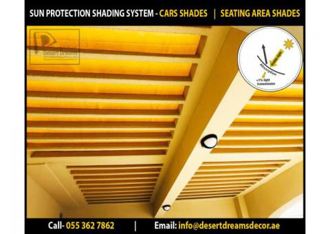 Sun Protection Shades System in UAE | Seating Area Shades Dubai | Car Parking Shades System in UAE.