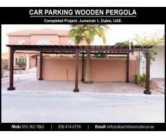 Car Park Wooden Pergola Dubai | Parking Shades Wooden Structures Uae | Villas Parking Pergola Uae.