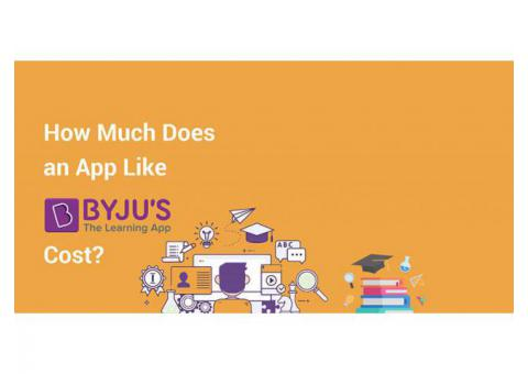 How Much it Cost to Develop E-learning app like byjus