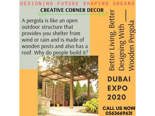 Pergola with Great Designs for your home decor Dubai