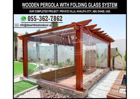 Glass Covered Pergola | Folding Glass System Pergola | Wooden Pergola Dubai.