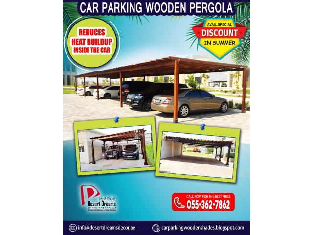 Car Parking Wooden Shades Suppliers | Car Parking Wooden Pergola in uae.