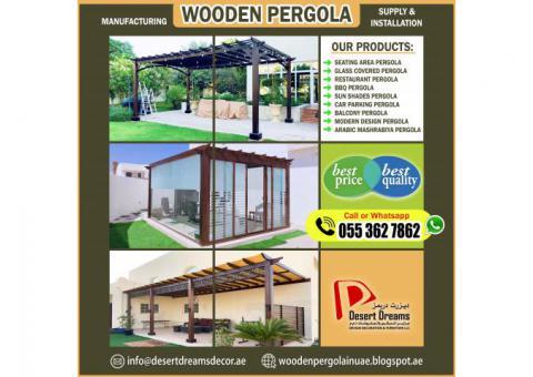 Design, Manufacturing and Installing Wooden Pergola in Abu Dhabi, Al Ain, UAE.